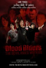Blood Riders: The Devil Rides with Us (2013) afişi