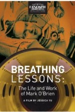 Breathing Lessons: The Life and Work of Mark OBrien