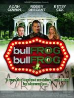 Bullfrog Bullfrog (2015) afişi