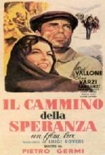 Il Cammino Della Speranza (1950) afişi