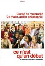 Ce N'est Qu'un Début (2010) afişi
