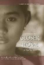 Closer To Home