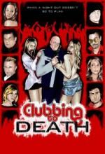 Clubbing To Death (2008) afişi