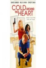 Cold Around The Heart (1997) afişi
