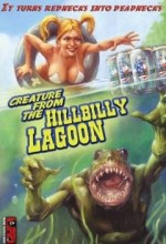 Creature From The Hillbilly Lagoon (2005) afişi