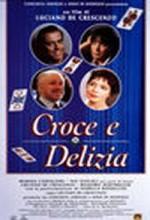 Croce E Delizia (1995) afişi