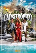 Catastrópico (2017) afişi