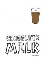 Chocolate Milk (2013) afişi