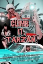 Climb It, Tarzan! (2011) afişi