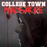 College Town Massacre   afişi