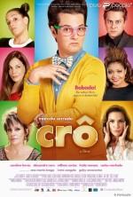 Crô: O Filme (2013) afişi