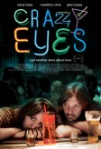 Crazy Eyes (2010) afişi