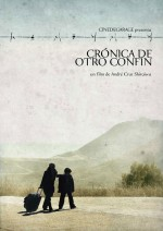 Crónica De Otro Confín (2012) afişi