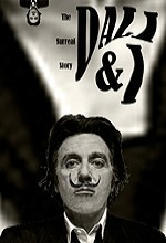 Dali & I: The Surreal Story
