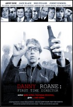 Danny Roane: First Time Director (2006) afişi