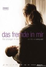 The Stranger in Me (2008) afişi