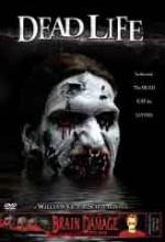 Dead Life (2005) afişi