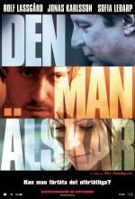 Den Man älskar (2007) afişi