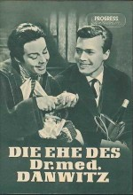 Die Ehe Des Dr. Med. Danwitz (1956) afişi