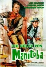 Die Hölle Von Manitoba (1965) afişi