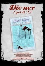 Die-ner (get ıt?) (2010) afişi