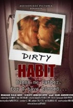 Dirty Habit (2006) afişi