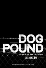 Dog Pound (2010) afişi