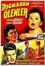 Doğmadan Ölenler (1961) afişi