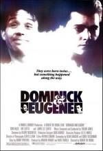 Dominick ve Eugene