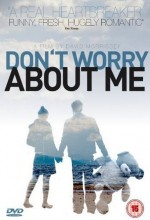 Don't Worry About Me