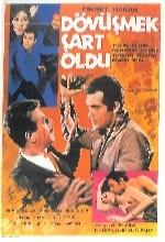 Dövüşmek Şart Oldu (1966) afişi