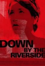 Down By The Riverside (2007) afişi