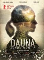 Dauna. Lo que lleva el río (2015) afişi