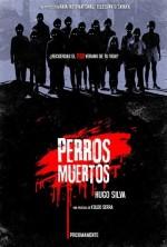 Dead Dogs (2011) afişi