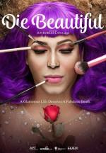 Die Beautiful (2016) afişi