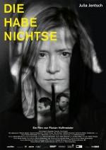 Die Habenichtse (2016) afişi