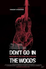 Don't Go In The Woods (2010) afişi