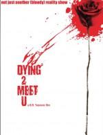 Dying 2 Meet U (2012) afişi