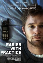 Easier with Practice (2009) afişi