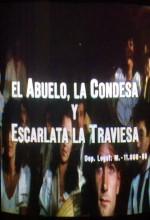 El Abuelo, La Condesa Y Escarlata La Traviesa (1992) afişi