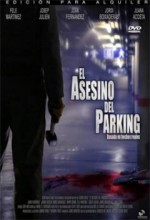 El asesino del parking (2006) afişi