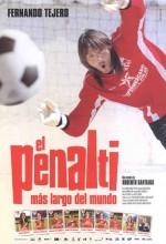 El Penalti Más Largo Del Mundo (2005) afişi