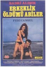 Erkeklik Öldü Mü Abiler (1970) afişi