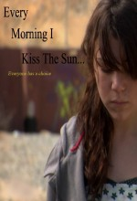 Every Morning ı Kiss The Sun (2009) afişi