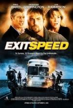 Exit Speed (2008) afişi