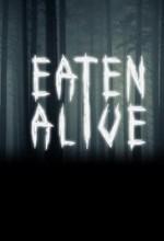 Eaten Alive! (2017) afişi