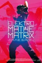 Elektro Mathematrix (2016) afişi