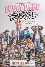 Everything Sucks! (2018) afişi