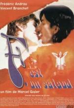 F. Est Un Salaud (1998) afişi