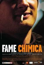 Fame Chimica (2003) afişi